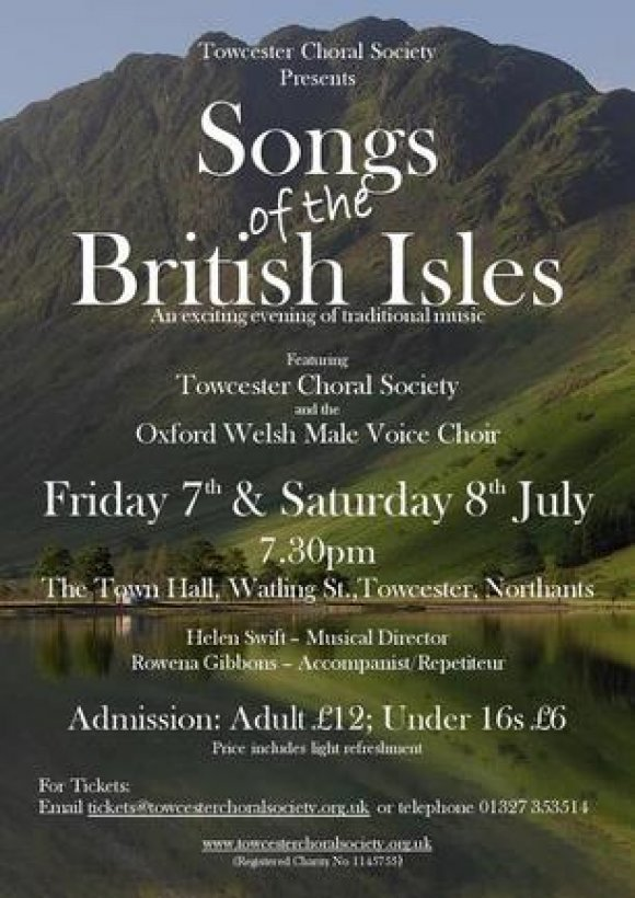 Towcester Choral Songs of the British Isles 7th and 8th July